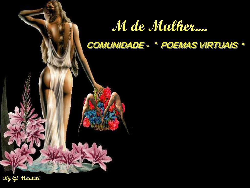 M de Mulher....