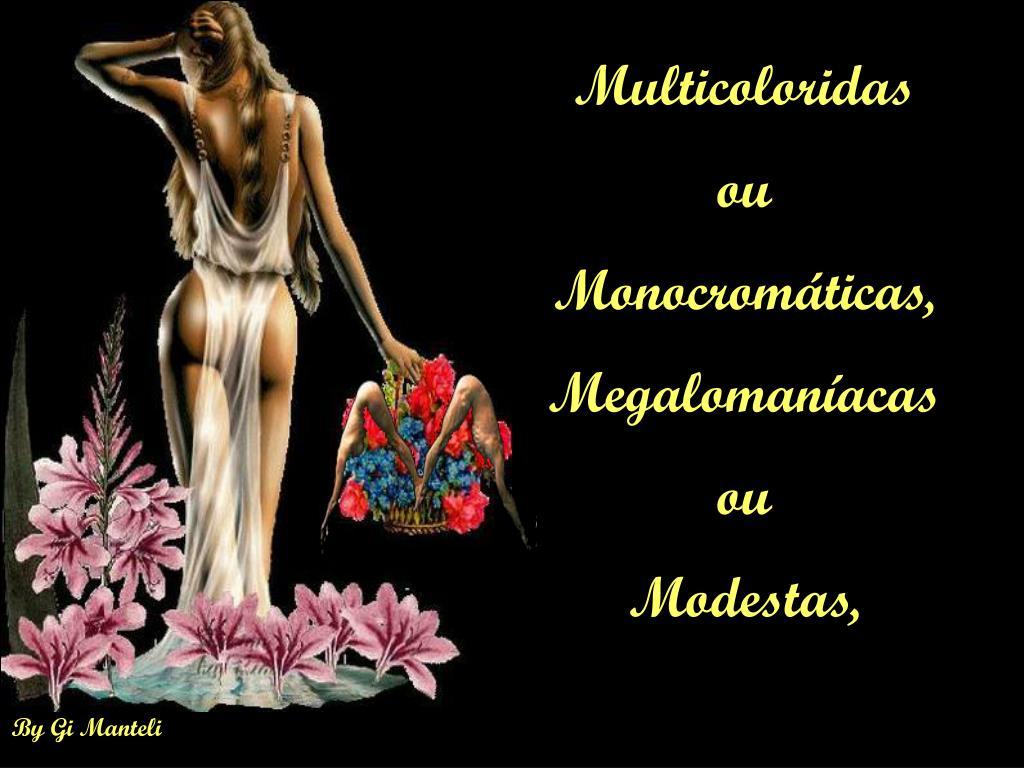 Multicoloridas