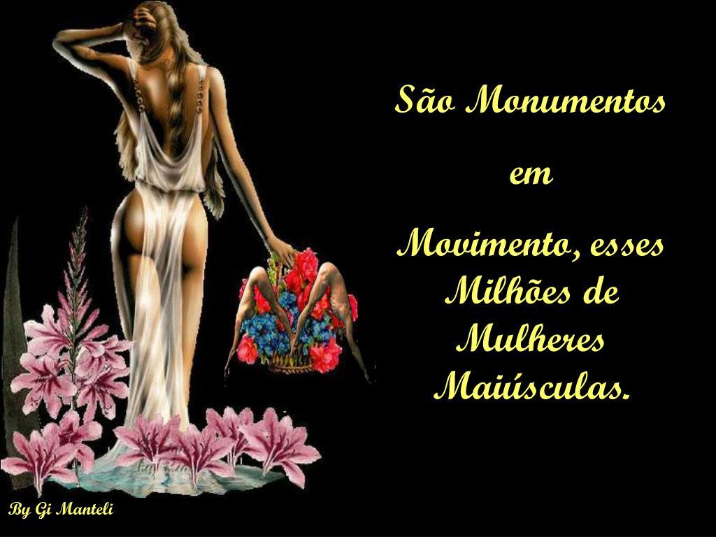 São Monumentos