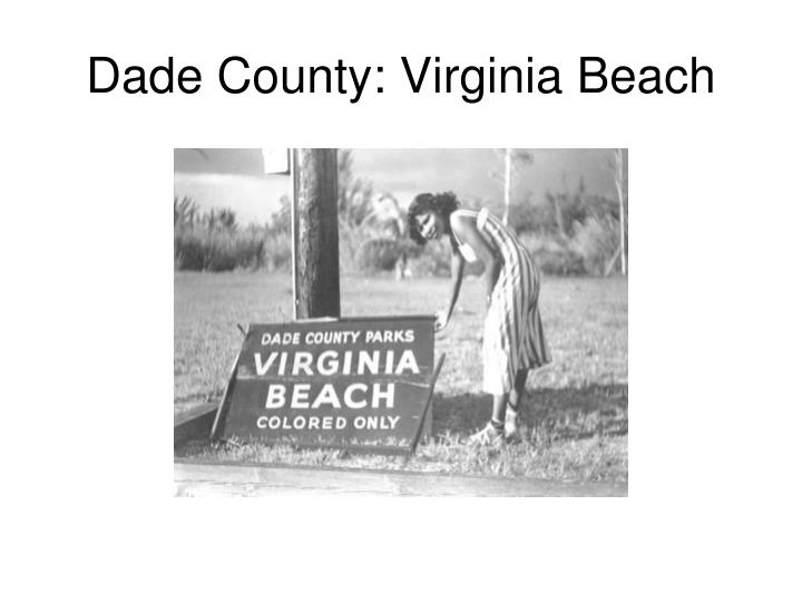 Dade County: Virginia Beach