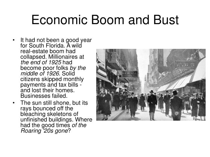 Economic Boom and Bust