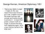 george kennan american diplomacy 19511