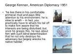 george kennan american diplomacy 19513