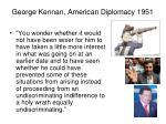 george kennan american diplomacy 19514