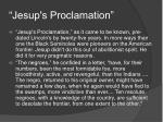 jesup s proclamation