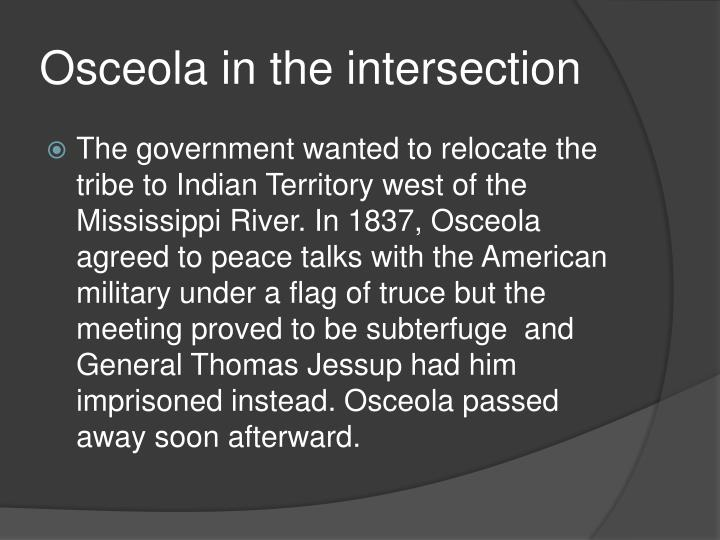 Osceola in the intersection