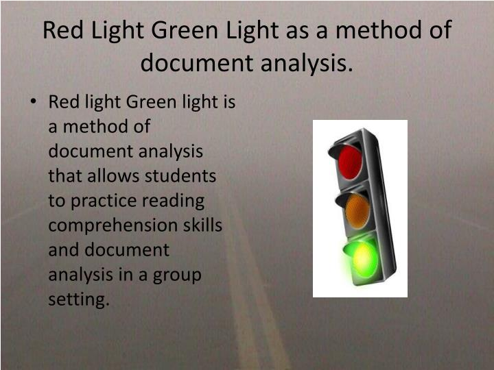 Red Light Green Light as a method of document analysis.
