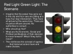 red light green light the scenario1