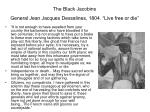 the black jacobins general jean jacques dessalines 1804 live free or die