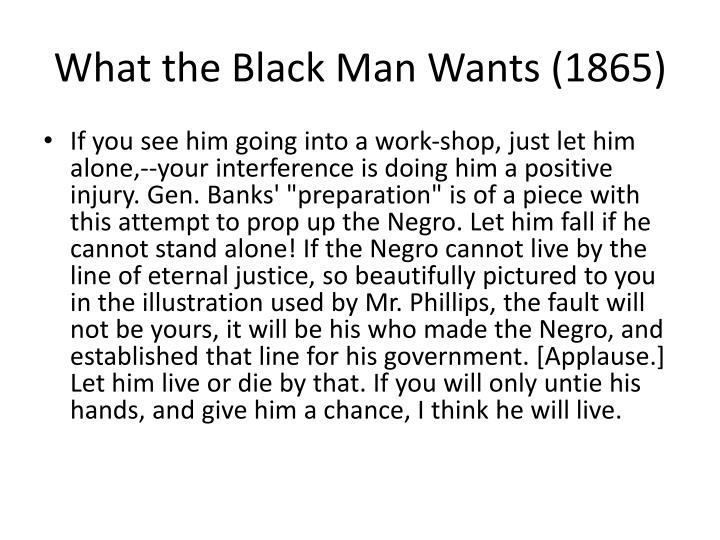 What the Black Man Wants (1865)
