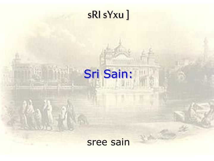 sRI sYxu ]