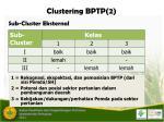 clustering bptp 2