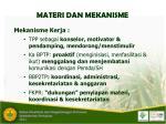 materi dan mekanisme