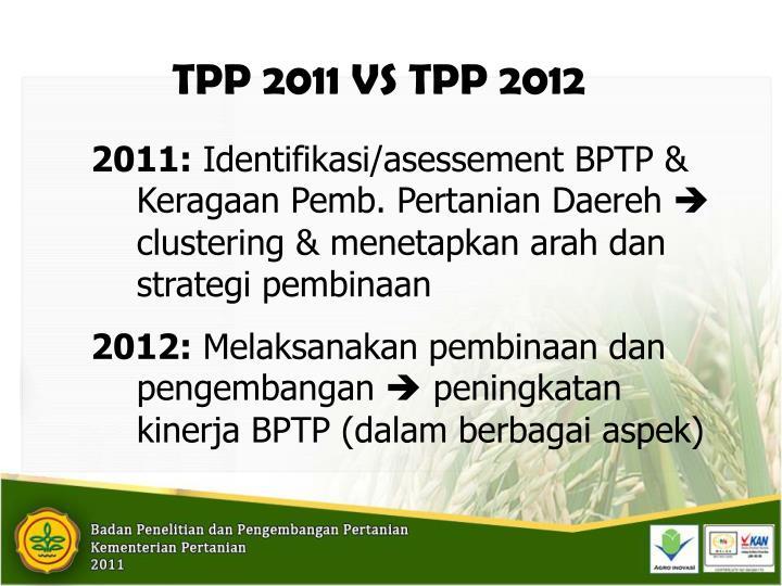 TPP 2011 VS TPP 2012