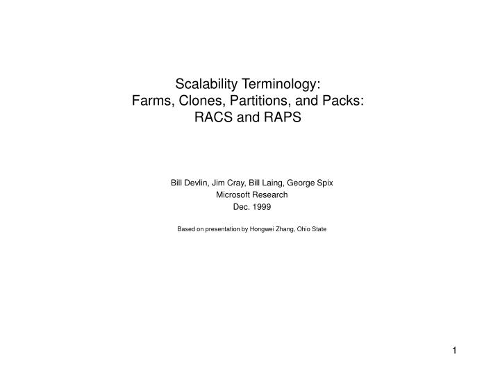 Scalability terminology farms clones partitions and packs racs and raps