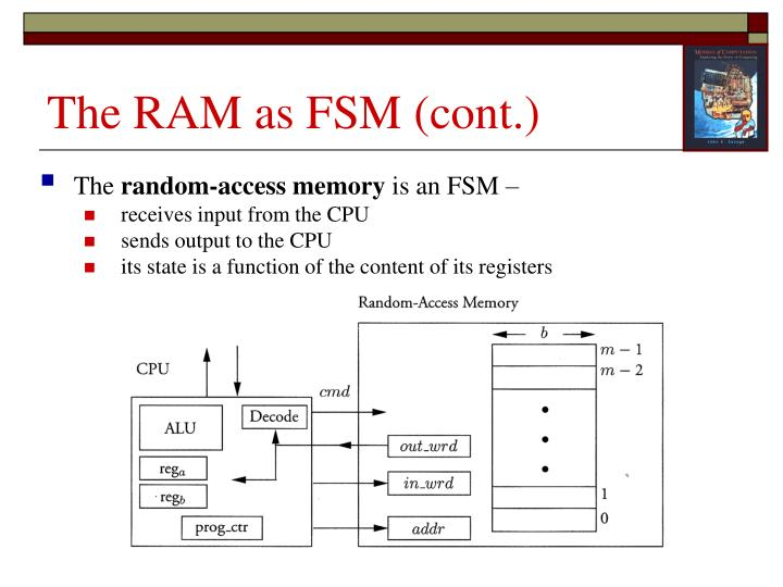 The RAM as FSM (cont.)