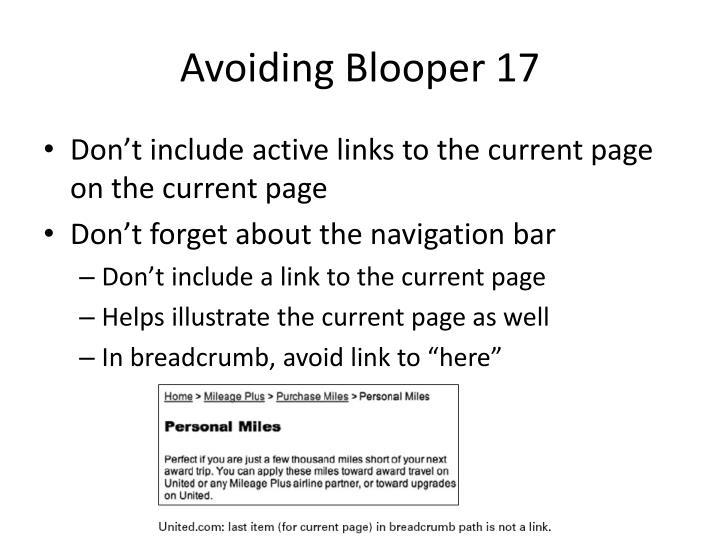 Avoiding Blooper 17