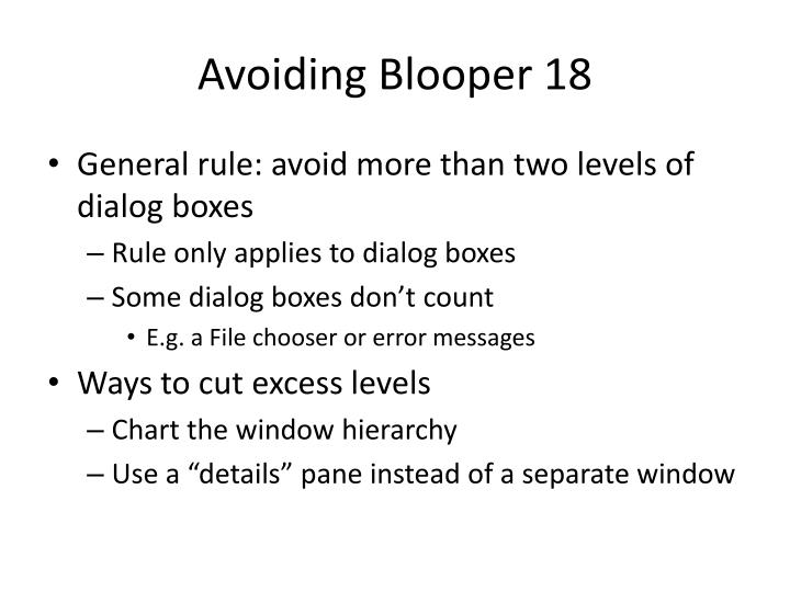 Avoiding Blooper 18