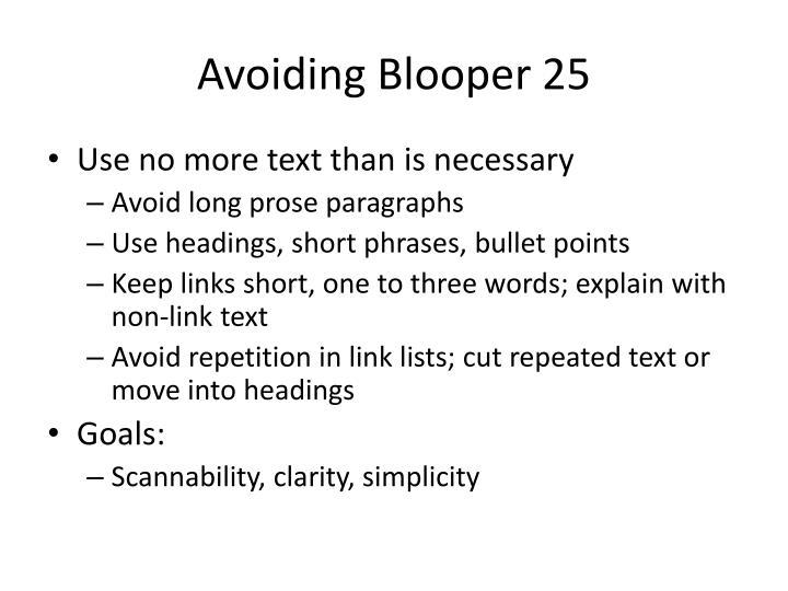 Avoiding Blooper 25
