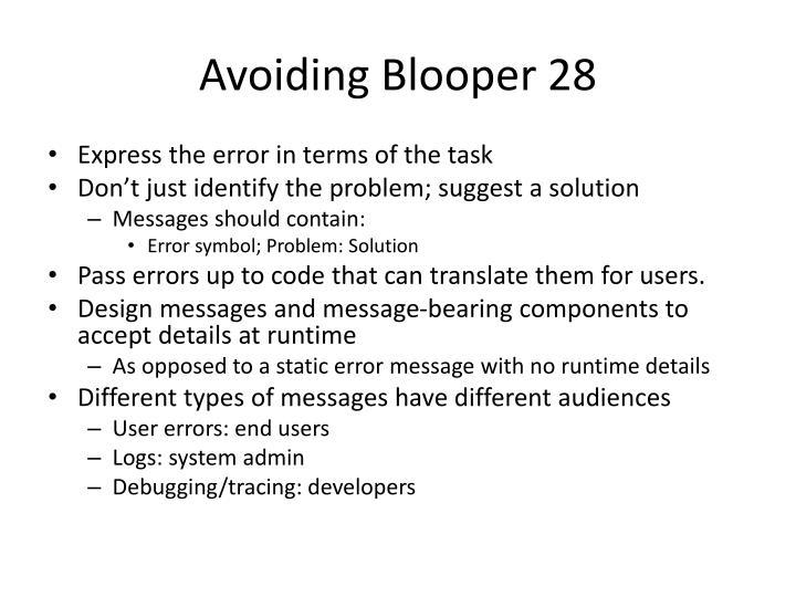 Avoiding Blooper 28