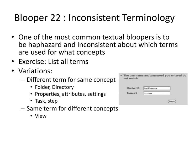 Blooper 22 : Inconsistent Terminology