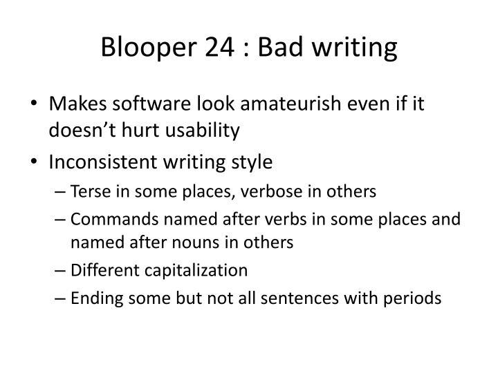 Blooper 24 : Bad writing
