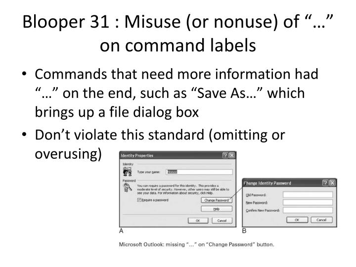 "Blooper 31 : Misuse (or nonuse) of ""…"" on command labels"