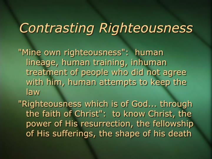 Contrasting Righteousness