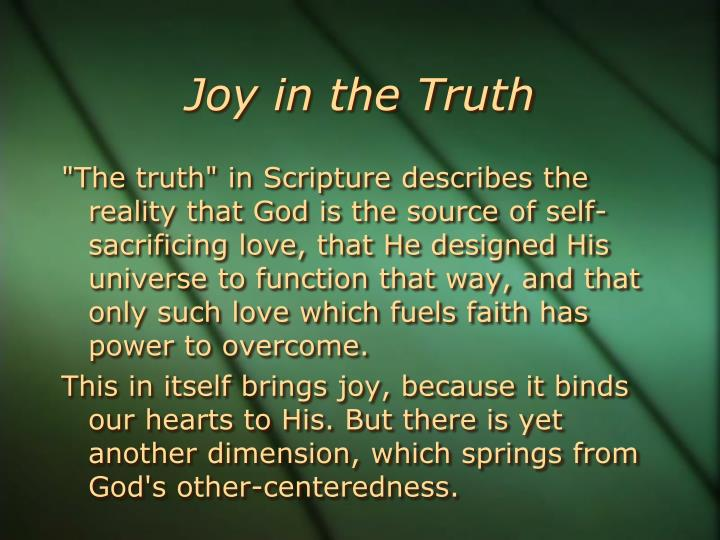 Joy in the Truth