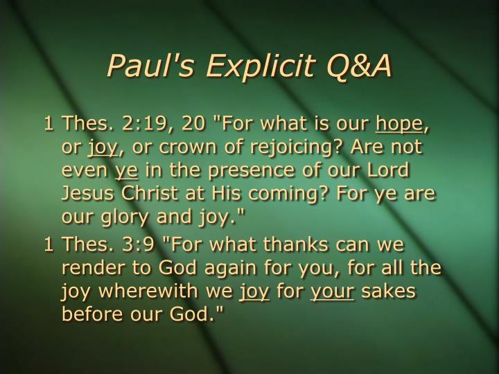Paul's Explicit Q&A