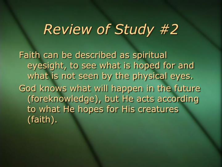 Review of Study #2