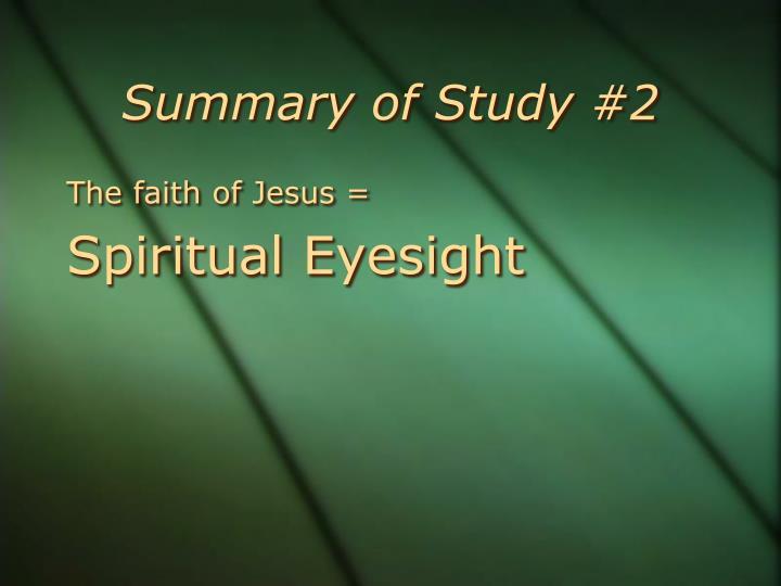 Summary of Study #2
