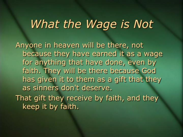 What the Wage is Not