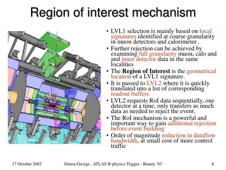 Region of interest mechanism