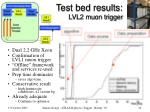 test bed results lvl2 muon trigger