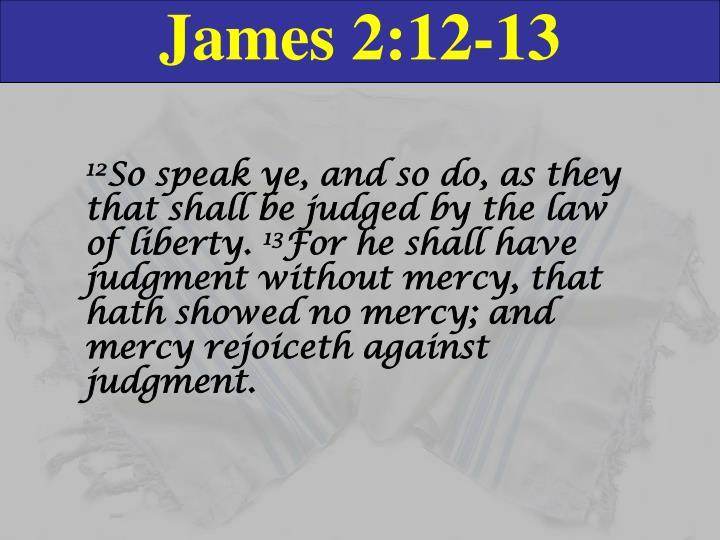 James 2:12-13