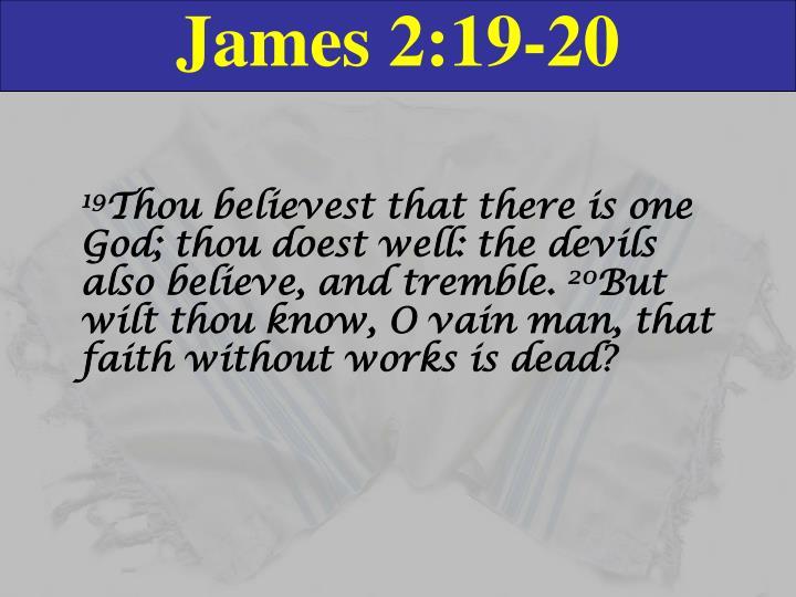 James 2:19-20