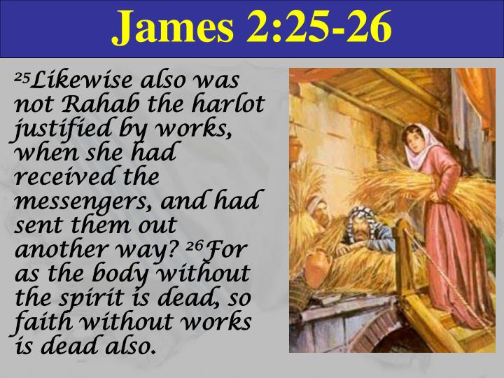 James 2:25-26