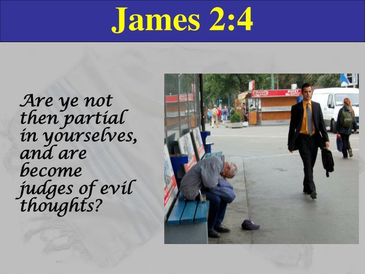James 2:4