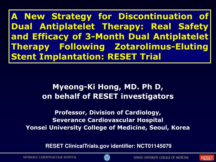 A New Strategy for Discontinuation of Dual Antiplatelet Therapy: Real Safety and Efficacy of 3-Month...