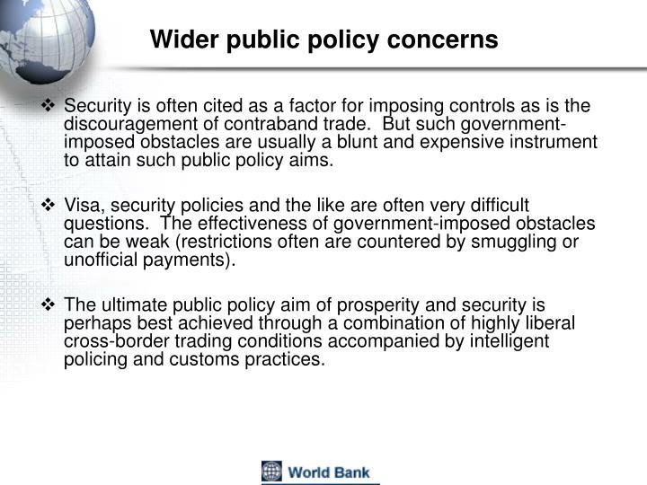 Wider public policy concerns