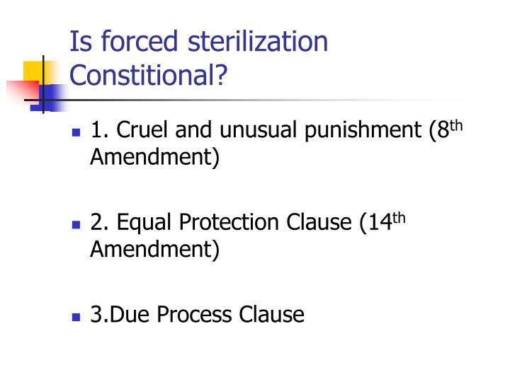 Is forced sterilization Constitional?