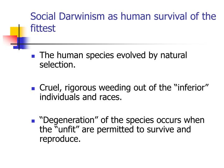 Social Darwinism as human survival of the fittest