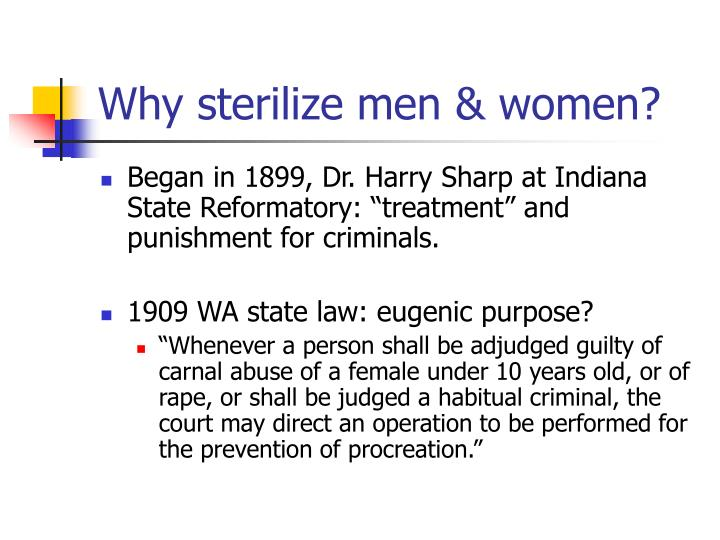 Why sterilize men & women?