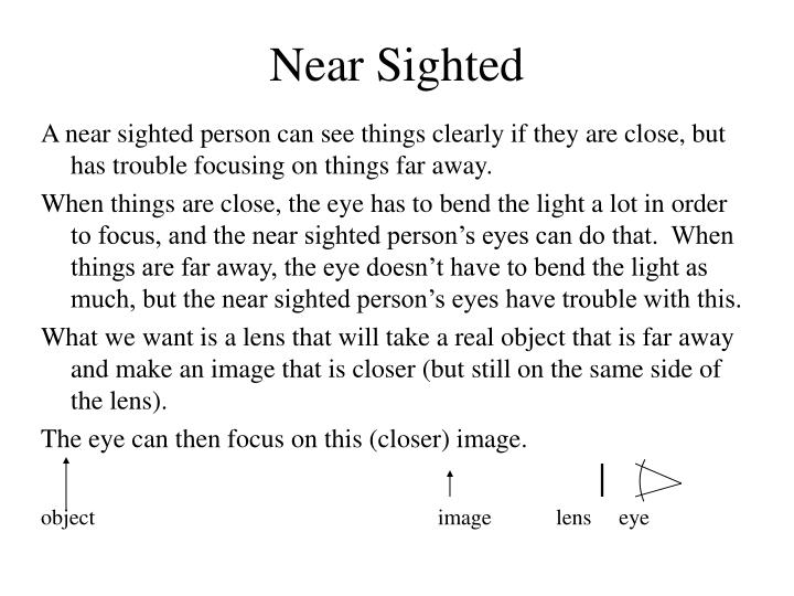 Near Sighted