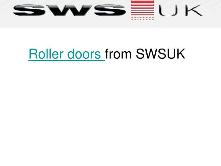 Roller doors from swsuk