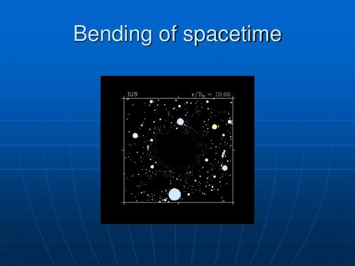Bending of spacetime