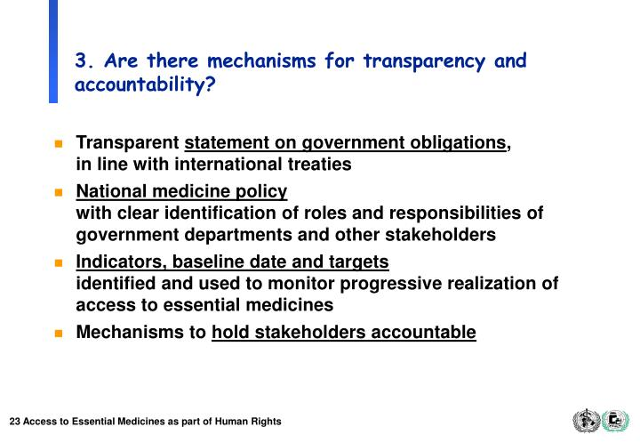 3. Are there mechanisms for transparency and accountability?