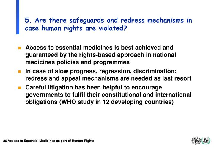 5. Are there safeguards and redress mechanisms in case human rights are violated?