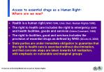access to essential drugs as a human right where are we now